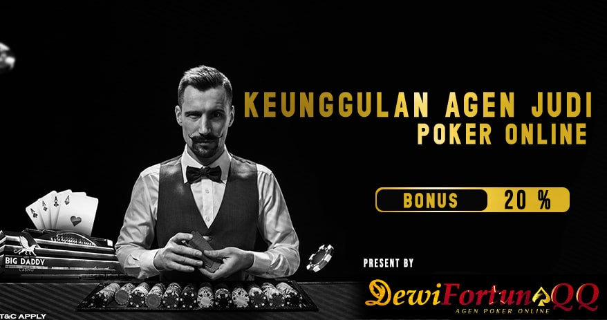 Keunggulan Games Poker Online Terpercaya Di DewiFortunaQQ1