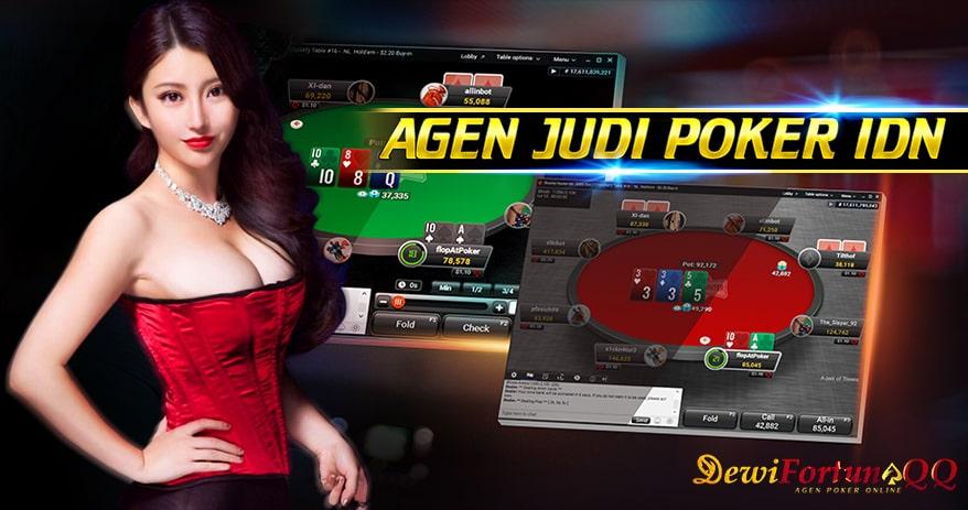 Panduan Bermain Agen Judi IDN Poker DewiFortunaQQ1